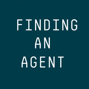 FINDING AN AGENT